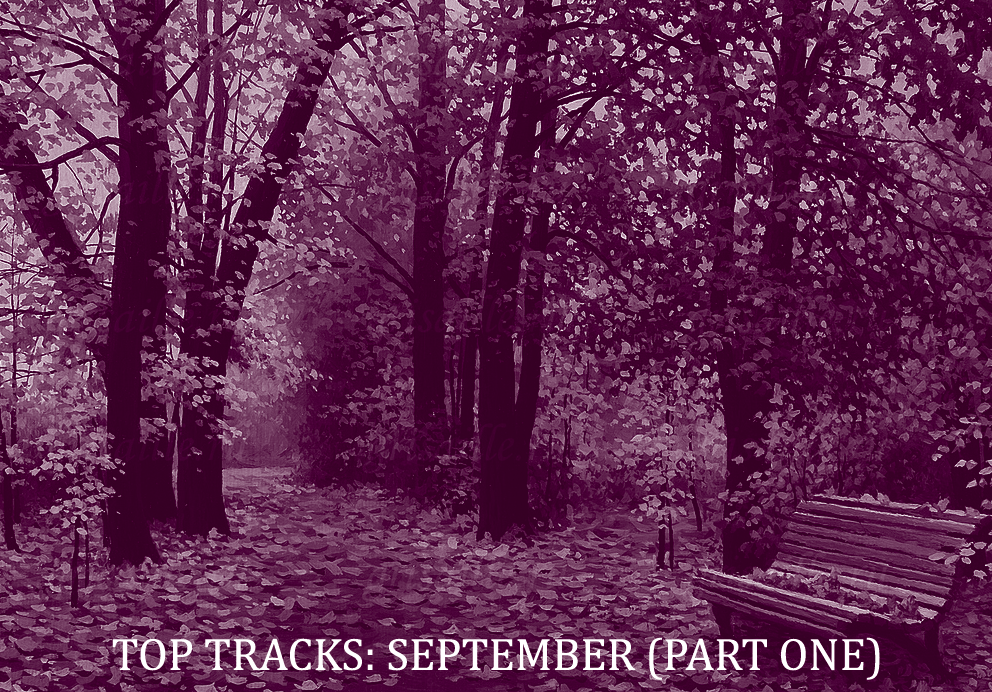Top Tracks: September (Part One)