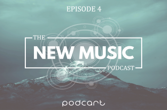 The New Music Podcast: Episode 5