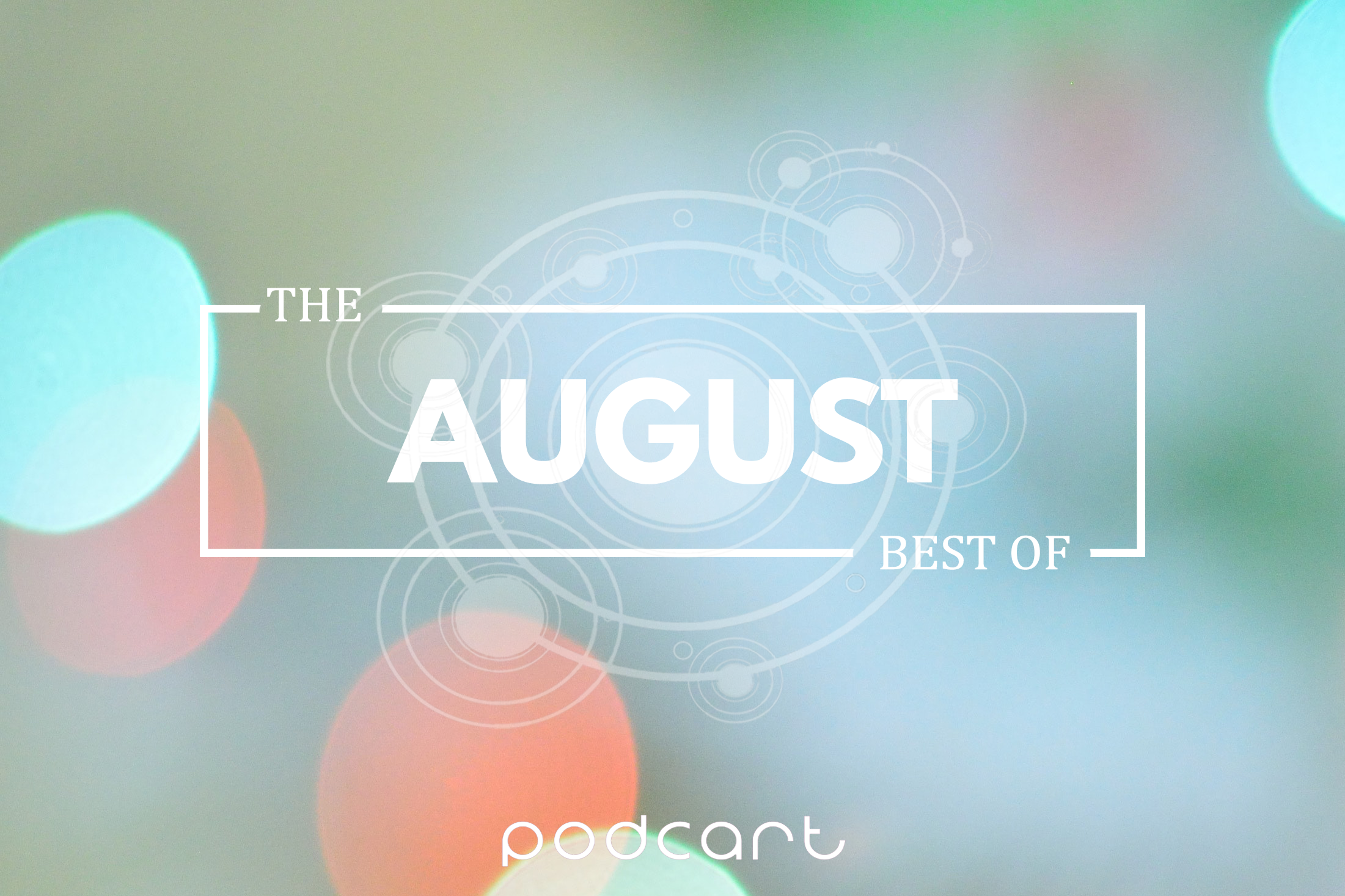 Best Of August